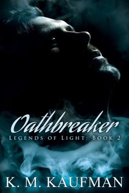 Oathbreaker - K. M. Kaufman
